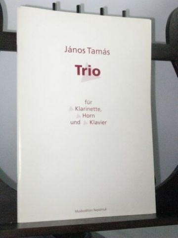 Tamas J - Trio for Clarinet Horn & Piano